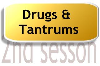 drugs and tantrums.jpg