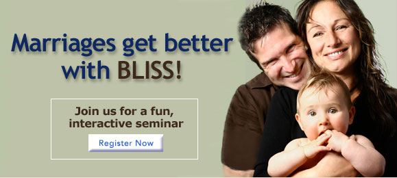 Marriages get better with BLISS. Join us for a fun, live online seminar