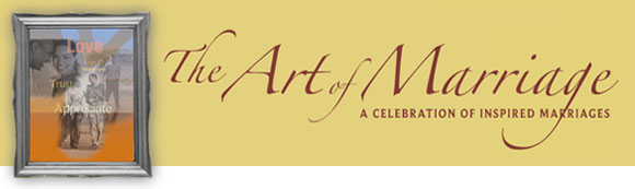 The Art of Marriage: A celebration of inspired marriages
